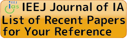 List of recent papers in IEEJ-JIA